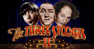 The Three Stooges® II